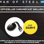 "Google Chromecast 2 + HD Stream ""Man Of Steel"" für 24,99€"