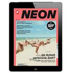 NEON E-Paper – 1 Jahr für 30€ + 30€ Verrechnungsscheck