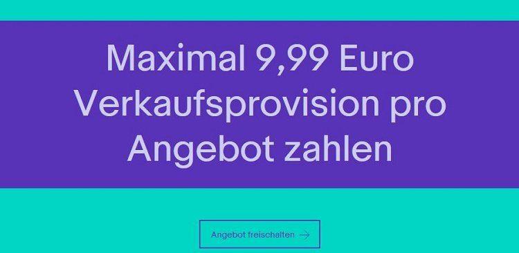 Max. 9,99€ Verkaufsprovision & 0€ Gebühren für 10 Verkäufe auf eBay