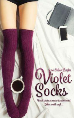 Violet Socks: Warum man hundertmal Lebe wohl sagt (Kindle Ebook) kostenlos