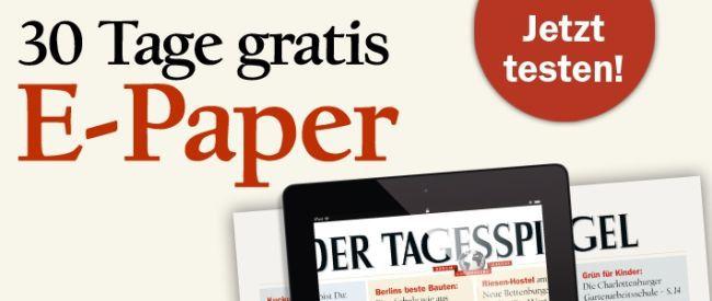 30 Tage Tagesspiegel (ePaper) gratis – endet automatisch