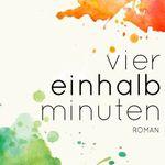 Viereinhalb Minuten (Kindle Ebook) kostenlos
