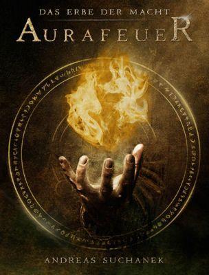 Das Erbe der Macht   Band 1: Aurafeuer (Kindle Ebook) gratis