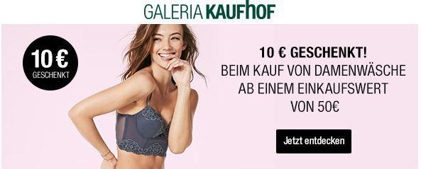 Damenwäsche: ab 50€ mit 10€ geschenkt und mehr Kaufhof Rabatt Aktionen bis Mitternacht