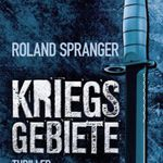 Kriegsgebiete: Thriller (Kindle Ebook) kostenlos