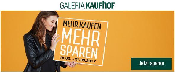 Galeria Kaufhof: mehr kaufen, mehr sparen mit 15   20% Rabatt auf ausgewählte Artikel bis Mitternacht!