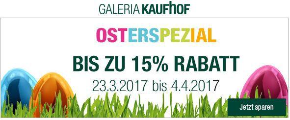 Galeria Kaufhof Osterspezial mit bis zu 15% Rabatt auf (fast) alles!