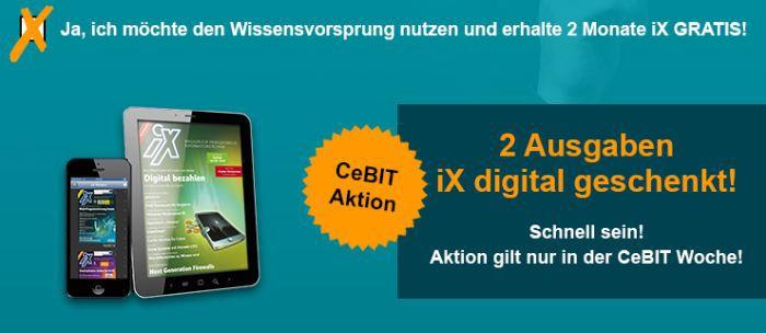 2 Ausgaben iX digital gratis – Kündigung notwendig