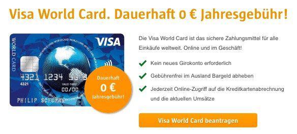 Visa World Card Kreditkarte ohne Gebühr (EU weit) + Wunsch PIN