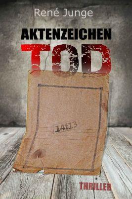 Aktenzeichen Tod (Kindle Ebook) gratis
