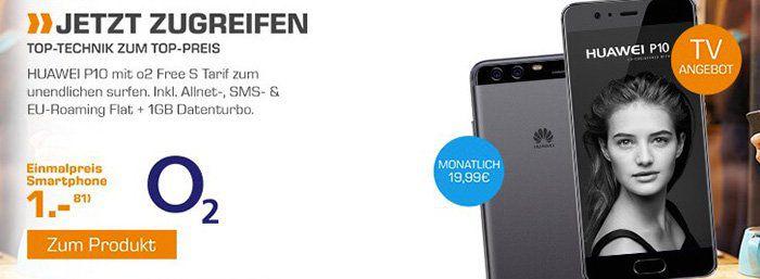 Huawei P10 Smartphone + o2 Flat mit 1GB LTE (+ unendlich weitersurfen) für 25€ mtl.