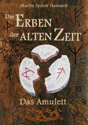 Die Erben der alten Zeit: Das Amulet (Kindle Ebook) kostenlos