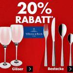 Karstadt mega Kracher mit z.B. 20% auf Villeroy & Boch Gläser und Bestecke – ausgewählte Uhren, Schmuck und Düfte