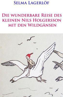 Die wunderbare Reise des kleinen Nils Holgersson mit den Wildgänsen (Kindle Ebook) kostenlos