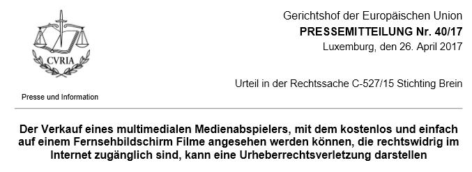 Aktuelles Urteil des Europäischen Gerichtshofs   Illegales Streaming nun strafbar?