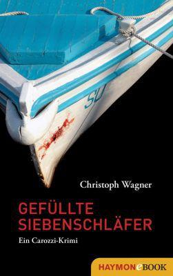 Gefüllte Siebenschläfer: Ein Carozzi Krimi (Kindle Ebook) kostenlos