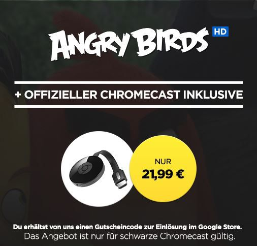 Google Chromecast 2 + HD Stream: Angry Birds für 21,99€