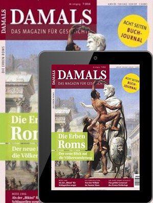 DAMALS Jahresabo mit 12 Ausgaben als Print + Digital für 99,36€ inkl. 95€ Gutschein
