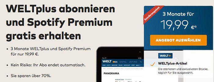 3 Monate WELTplus + Spotify Premium für einmalig 19,99€   endet automatisch!