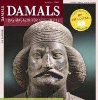 12 Ausgaben von DAMALS für 90€ inkl. 85€ Verrechnungsscheck