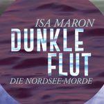 Dunkle Flut: Die Nordsee Morde (Kindle Ebook) kostenlos