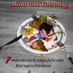 Ein bunter Teller Mord und Totschlag (Kindle Ebook) kostenlos