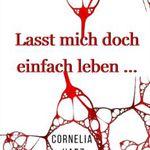 Lasst mich doch einfach leben… Psychothriller (Kindle Ebook) kostenlos