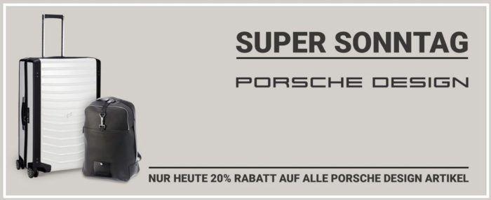 Koffer direkt mit 20% auf Porsche Design + 5% bei Vorkasse