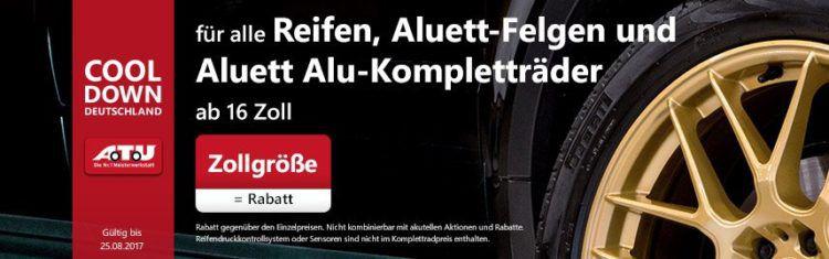 Rabatt auf Reifen, Aluett Alufelgen und Alluett Alu Kompletträder in Höhe der Zollgröße bei A.T.U