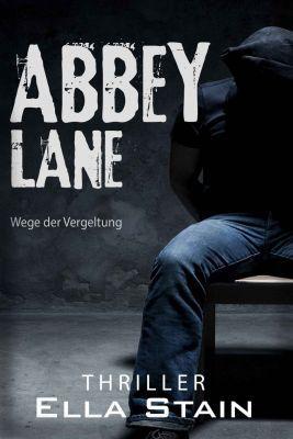 ABBEY LANE: Wege der Vergeltung (Kindle Ebook) kostenlos