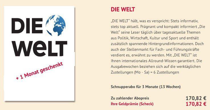 Knaller! Die Welt mit 78 Ausgaben (3 Monate + 1) für 170,82€   Prämie: 170,82€ Scheck