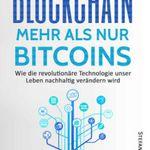 Blockchain – Mehr als nur Bitcoins (Kindle Ebook) kostenlos