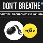 Google Chromecast 2 + HD Stream:  Don't Breathe für nur 22,99€