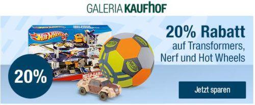 Galeria Kaufhof mit 20% Rabatt auf Transformers, Nerf & HOT WHEELS bis Mitternacht