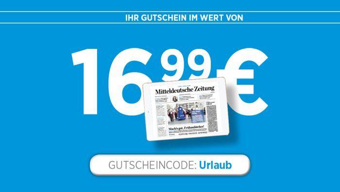 4 Wochen Mitteldeutsche Zeitung (ePaper) gratis    Kündigung notwendig