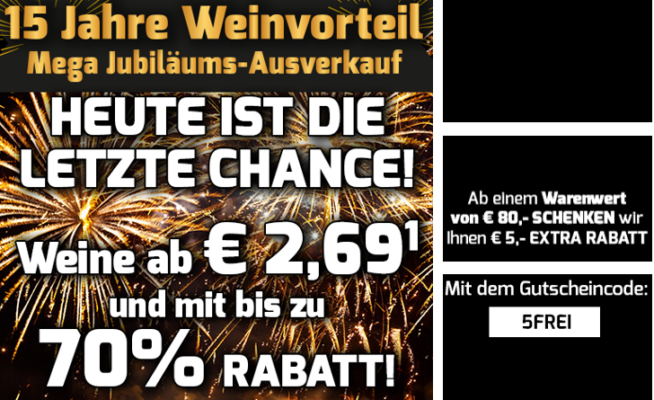 Weinvorteil   Mega Jubiläums Ausverkauf: 80 Weine ab 2,69€ + 5€ Rabatt ab 80€
