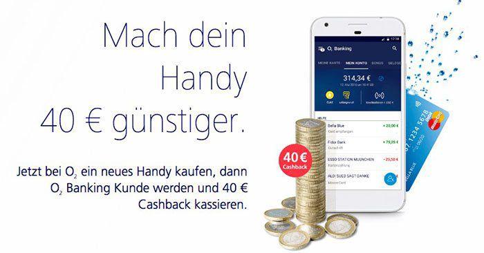 o2 Banking mit 40€ Cashback auf Smartphones   z.B. Huawei P10 lite für eff. 209€ (statt 265€)