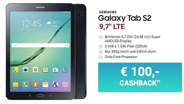 Samsung Galaxy Tab S2 für 9€ + o2 XL Flat mit 4GB LTE für 19,99€ mtl. + 100€ Cashback