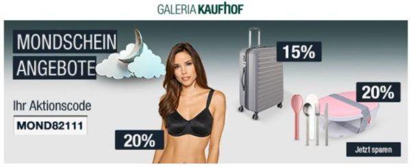20% Rabatt auf Gartenmöbel, viele Küchenartikel uvm.   Galeria Kaufhof Mondschein Angebote