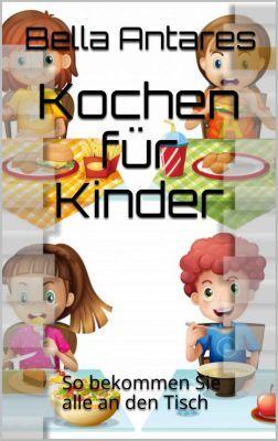 Kochen für Kinder (Kindle Ebook) kostenlos