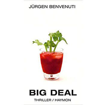 KOSTENLOS: Big Deal   Thriller eBook von Jürgen Benvenuti als Kindle Edition