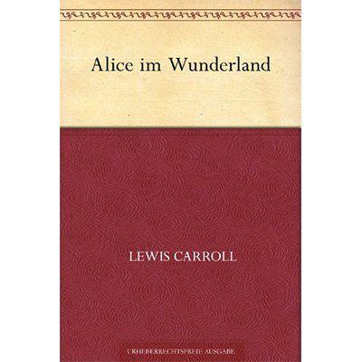Kostenlos: Alice im Wunderland von Lewis Carroll via Kindle