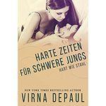 KOSTENLOS: Harte Zeiten für Schwere Jungs (Hart wie Stahl 1)   eBook von Virna DePaul als Kindle Edition