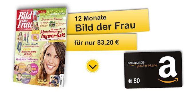 Knaller! 12 Monate Bild der Frau für 83,20€ + 80€ Amazon Gutschein