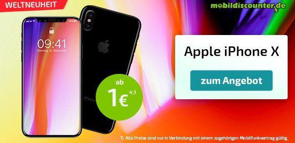 iPhone X ab 1€ vorbestellen + verschiedene LTE Tarife zur Auswahl