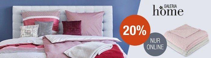 20% auf Galeria Home Bettwäsche bei Galeria Kaufhof