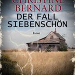 Christine Bernard. Der Fall Siebenschön (Kindle Ebook) gratis