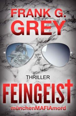 Feingeist: Thriller (Kindle Ebook) gratis