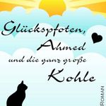 Glückspfoten, Ahmed und die ganz große Kohle (Kindle Ebook) gratis