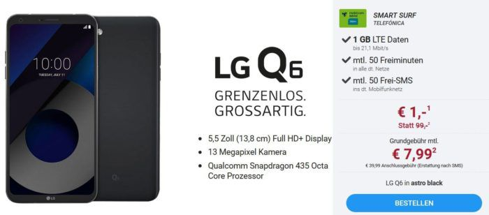 LG Q6 Smartphone + o2 Smart Surf mit 50 Min + SMS + 1GB für 7,99€ mtl.